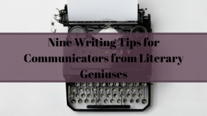nine-writing-tips-for-communicators-from-literary-geniuses-2